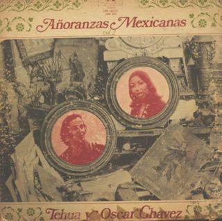 LP Añoranzas mexicanas de Tehua y Oscar Chávez