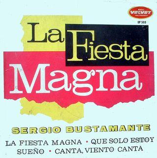 EP La Fiesta Magna, Sergio Bustamante