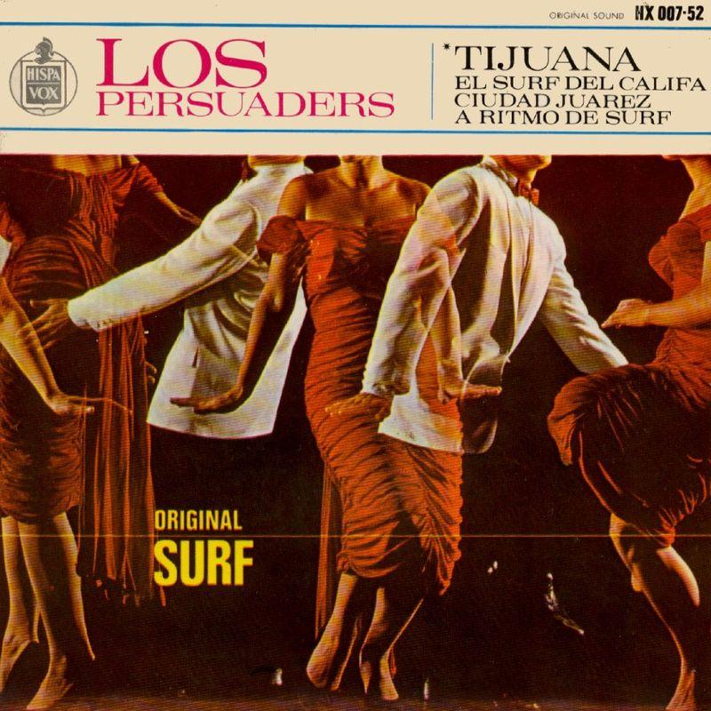 EP Los Persuaders - Tijuana